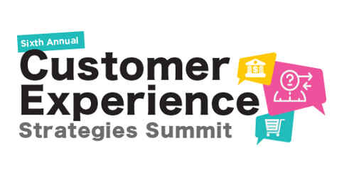 Sixth Annual Customer Experience Strategies Summit