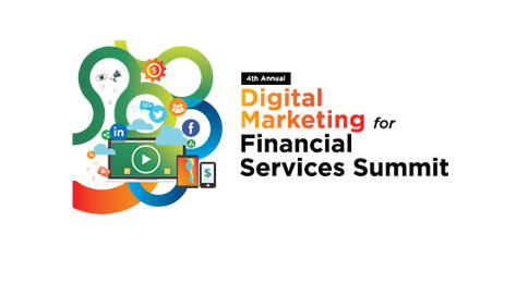 4th Annual Digital Marketing for Financial Services Summit