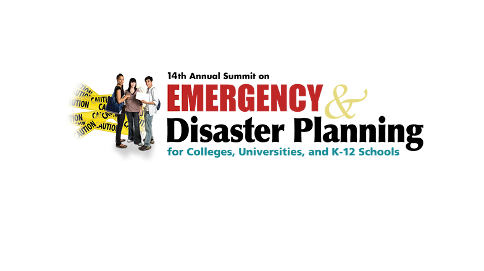 14th Annual Summit on Emergency & Disaster Planning for Colleges, Universities, and K-12 Schools