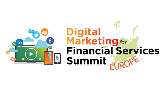 Digital Marketing for Financial Services Summit - Europe