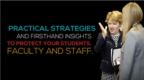 Critical strategies and firsthand insights - protect your students, faculty and staff.