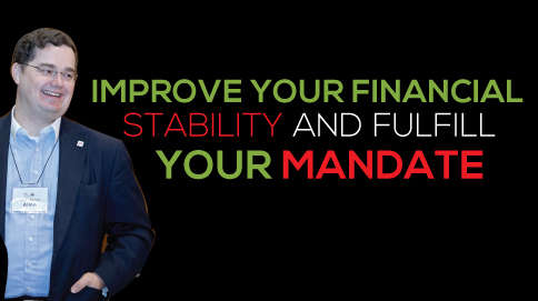 Improve your financial stability and fund your mandate.