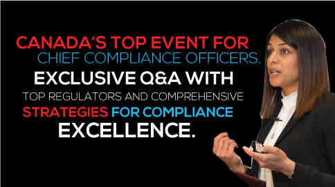 Canada's top event for chief compliance officers - Exclusive Q&A with regulators and comprehensive strategies for compliance excellence.