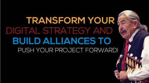 Transform your digital strategy and build alliances to push your project forward.